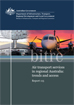 A regional economy: a case study Air transport services in regional Australia: trends and accessof Tasmania